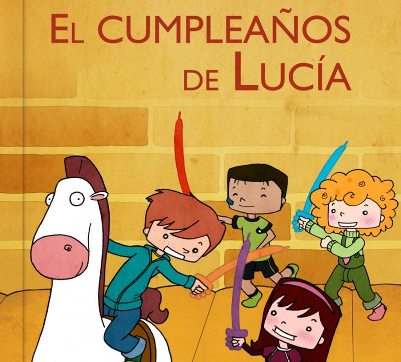 Descarga gratis el cuento El cumpleaños de Lucía (Latino ...