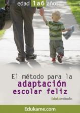 """Guía educativa """"El método para la adaptación escolar feliz"""""""