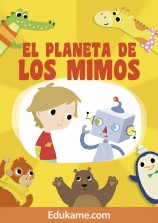 """Cuento """"El Planeta de los Mimos"""""""