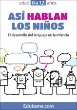 """Guía Educativa """"Así hablan los niños"""""""