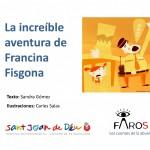 La increíble aventura de Francina Fisgona