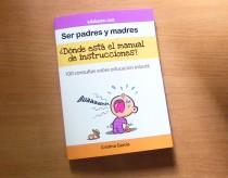 """Más de 1000 descargas del libro """"Ser padres y madres ¿Dónde está el manual de instrucciones?"""""""