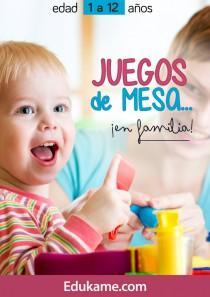 """Guía educativa """"Juegos de mesa ¡En familia!"""""""
