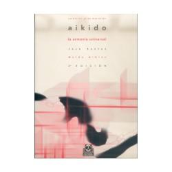 Aikido la armonía universal de José Santos