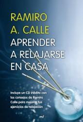 Aprender a relajarse en casa de Ramiro A Calle