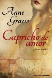Capricho de amor, de Anne Garcie