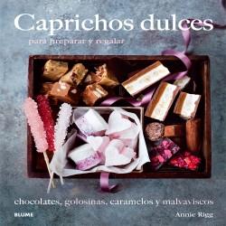 Caprichos dulces, de Annie Rigg