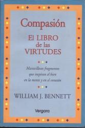 Compasión, el libro de las virtudes de William J Bennet