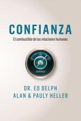 Confianza, el combustible de las relaciones humanas de Ed Delph