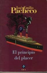 El principio del placer de José Emilio Pacheco
