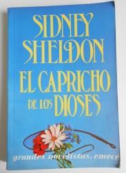 El capricho de los dioses de Sidney Sheldon