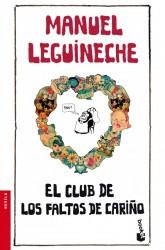 El club de los faltos de cariño de Manuel Leguineche