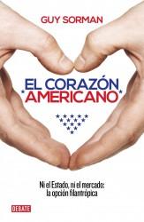 El corazón americano, ni estado ni mercado, la opción filantrópica de Guy Sorman