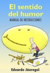 El sentido del humor, manual de instrucciones de Eduardo Jáuregui