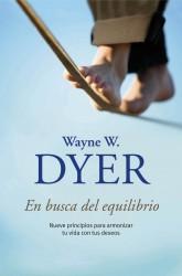en busca del equilibrio de Wayne W Dyer