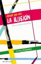 Érase una vez la ilusión de Lecina Fernández