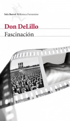 Fascinación de Don Delillo