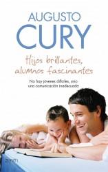 Hijos brillantes alumnos fascinantes de Augusto Cury