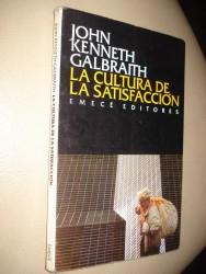 La cultura de la satisfacción de John Kenneth Galbraith