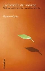 La filosofía del sosiego de Ramiro Calle