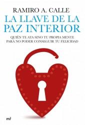 La llave de la paz interior de Ramiro A Calle