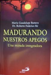 Madurando nuestros apegos de Maria Guadalupe