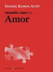 pequeño libro del amor de Daniel Ramos Autó