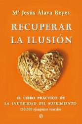 Recuperar la ilusión de Maria Jesús Álava Reyes