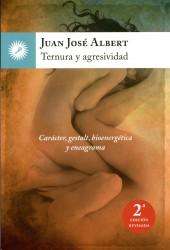 Ternura y agresividad de Juan José Albert