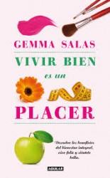 Vivir bien es un placer de Gemma Salas